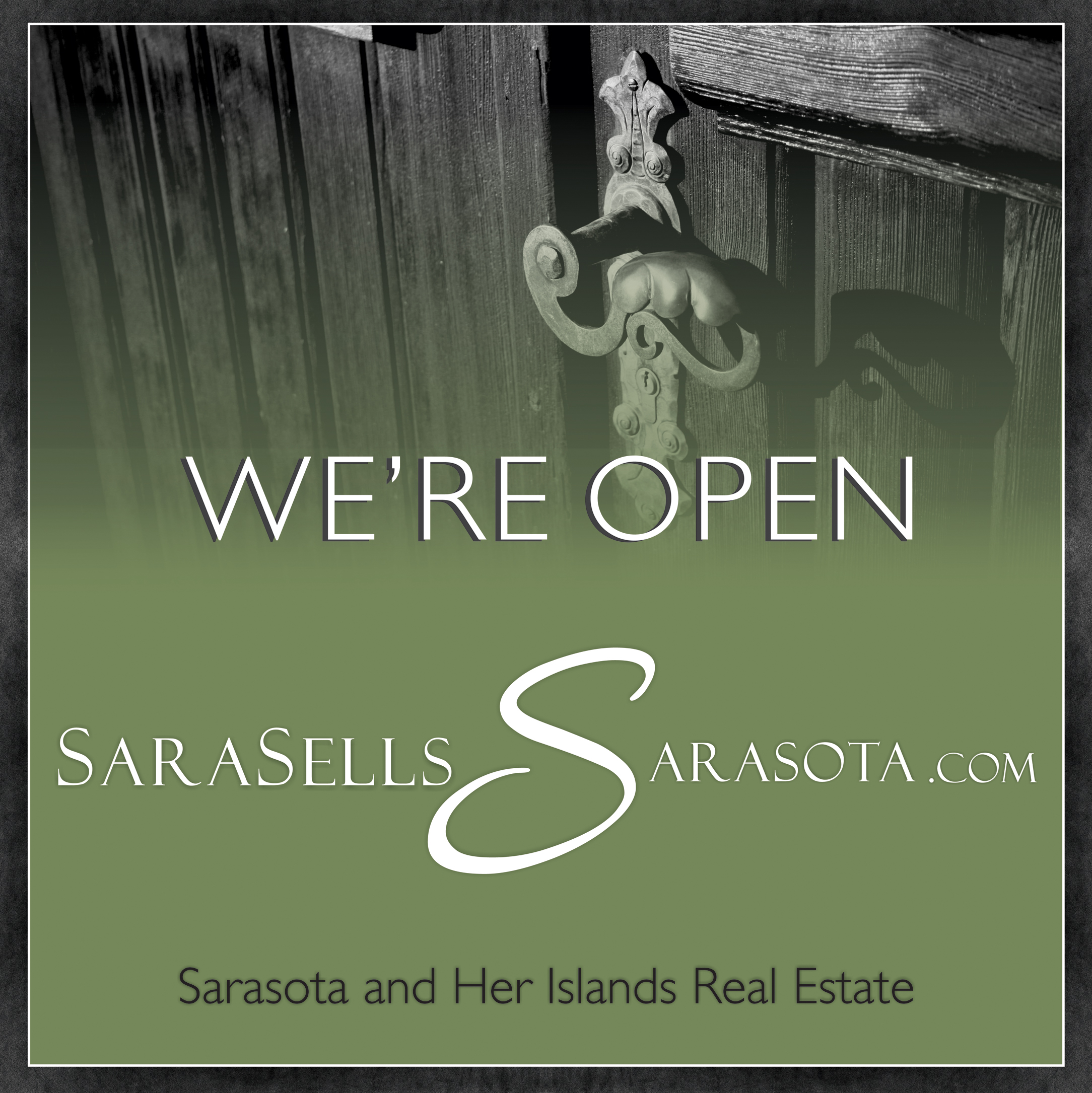 SaraSellsSarasota.com Open for Business
